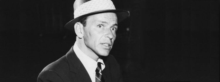 Frank Sinatra - his song my way is a popular funeral song